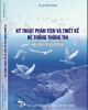 Ebook Kỹ thuật phân tích và thiết kế hệ thống thông tin hướng cấu trúc: Phần 2 - TS. Lê Văn Phùng