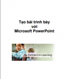 Giáo trình Tạo bài trình bày với  Microsoft PowerPoint 2013: Phần 1