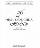Ebook 36 đình, đền, chùa Hà Nội: Phần 1 - Quốc Văn