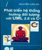 Ebook Phát triến hệ thống hướng đối tượng với UM L2.0 và C++: Phần 2 - Nguyễn Văn Ba