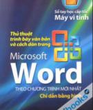 Ebook Thủ thuật trình bày văn bản và cách dàn trang Microsoft Word: Phần 1 - Hữu Dũng, Hồ Tấn