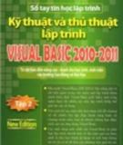 Ebook Kỹ thuật và Thủ thuật lập trình Visual Basic 2010 - 2011 - Tập 2: Phần 1 - Xuân Thịnh, Nam Thuận