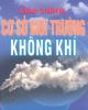 Giáo trình Cơ sở môi trường không khí: Phần 1 - Phạm Ngọc Hồ
