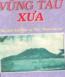Ebook Vũng Tàu xưa: Phần 1 - Huỳnh Minh