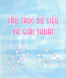 Ebook Cấu trúc dữ liệu và giải thuật: Phần 1 - ThS. An Văn Minh, ThS. Trần Hùng Cường