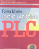 Ebook Điều khiển logic lập trình PLC: Phần 1 - NXB Thống kê