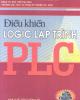 Ebook Điều khiển logic lập trình PLC: Phần 2 - NXB Thống kê