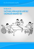 Tài liệu số 20: Thể thao, văn hoá và giải trí cho người khuyết tật