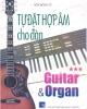 Ebook Tự đặt hợp âm cho đàn Guitar và Organ: Tập 3 - Sơn Hồng Vỹ