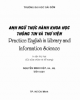 Anh ngữ thực hành khoa Thông tin - Thư viện: Phần 1 - Nguyễn Minh Hiệp