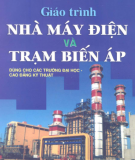 Giáo trình Nhà máy điện và trạm biến áp: Phần 1 - Nguyễn Hữu Khái (chủ biên)