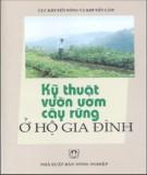 Ebook Kỹ thuật vườn ươm cây rừng ở hộ gia đình - PGS. Nguyễn Xuân Quát