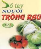 Ebook Sổ tay người trồng rau - Nguyễn Văn Thắng, Trần Khắc Thi