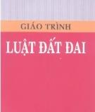 Giáo trình Luật đất đai - ThS. Trần Quang Huy (chủ biên)