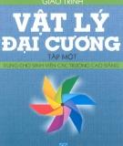 Giáo trình Vật lý đại cương: Tập 1 - NXB Giáo dục
