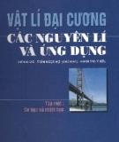 Ebook Vật lý đại cương: Các nguyên lý và ứng dụng - Tập 1: Cơ học và nhiệt học - Trần Ngọc Hợi
