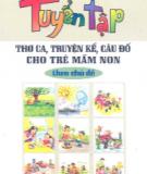Ebook Tuyển tập thơ ca - truyện kể - câu đố cho trẻ mầm non theo chủ đề - NXB Giáo dục
