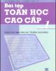 Ebook Bài tập Toán học cao cấp: Tập 1 - NXB Giáo dục