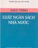 Giáo trình Luật ngân sách nhà nước - NXB Công an nhân dân