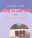 Ebook Thiết kế cống và cầu nhỏ trên đường ô tô - Nguyễn Quang Chiêu, Trần Tuấn Hiệp