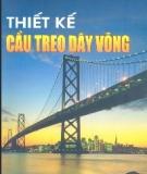 Ebook  Thiết kế cầu treo dây võng - PGS. TS. Nguyễn Viết Trung và TS. Hoàng Hà