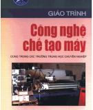 Giáo trình Công nghệ chế tạo máy - Phạm Ngọc Dũng