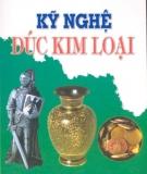 Ebook Kỹ nghệ đúc kim loại - KS Nguyễn Văn Đức