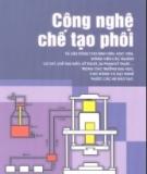 Ebook Công nghệ chế tạo phôi - TS. Nguyễn Tiến Đào