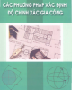 Ebook Các phương pháp xác định độ chính xác gia công: Phần 2 - Trần Văn Địch