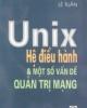 Ebook Unix - Hệ điều hành và một số vấn đề quản trị mạng - Lê Tuấn