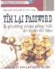 Ebook Tìm lại password và phương pháp hồi phục an toàn dữ liệu - NXB Lao động & Xã hội