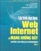 Ebook Lập trình ứng dụng web internet và mạng không dây (tập 2) - NXB Khoa học và Kỹ thuật Hà Nội