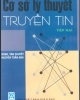 Ebook Cơ sở lý thuyết truyền tin (Tập 2) - NXB Giáo dục