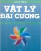 Giáo trình Vật lý đại cương (Tập 1) - NXB Giáo dục
