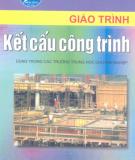 Giáo trình Kết cấu công trình: Phần 1 - NXB Hà Nội
