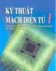 Giáo trình Kỹ thuật mạch điện tử I: Phần 1 - TS. Nguyễn Viết Nguyên (chủ biên)