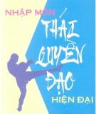 Ebook Nhập môn thái quyền đạo hiện đại - NXB Hà Nội