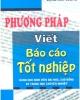 Ebook Phương pháp viết báo cáo tốt nghiệp - Đặng Kim Cương
