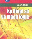 Giáo trình Kỹ thuật số và mạch logic - Chủ biên: KS. Chu Khắc Huy