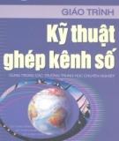 Giáo trình Kỹ thuật ghép kênh số - KS. Nguyễn Thị Thu