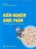 Ebook Kiểm nghiệm dược phẩm - Chủ biên: PGS.TS. Trần Tử An