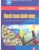 Giáo trình Hạch toán định mức - Chủ biên: Nguyễn Hữu Thủy