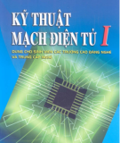 Giáo trình Kỹ thuật mạch điện tử I: Phần 1 - TS. Nguyễn Viết Nguyên (chủ biên)