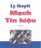 Giáo trình Lý thuyết mạch tín hiệu - Tập 2: Phần 1 - PGS.TS. Đỗ Huy Giác, TS. Nguyễn Văn Tách