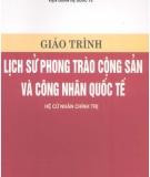 Giáo trình Lịch sử phong trào cộng sản và công nhân quốc tế - Nguyễn Xuân Phách