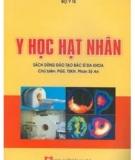 Giáo trình Y học hạt nhân - PGS.TSKH Phan Sỹ An