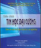 Giáo trình Tin học đại cương: Phần 1 - ĐH Sư phạm TP.HCM