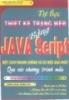 Ebook Tự học Thiết kế trang Web bằng JAVAScript - Đậu Quang Tuấn