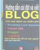 Hướng dẫn cài đặt và viết Blog với các dịch vụ miễn phí - Đậu Quang Tuấn