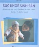 Ebook Sức khỏe sinh sản - TS. Bùi Thị THu Hà